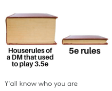5e-rules-houserules-of-a-dm-that-used-to-play-59435859.png