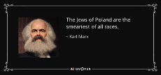 quote-the-jews-of-poland-are-the-smeariest-of-all-races-karl-marx-65-27-54.jpg