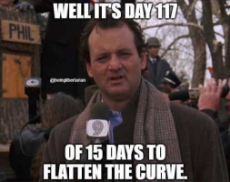 groundhog-day-its-day-117-of-15-days-to-flatten-the-curve.jpg