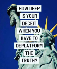 message-how-deep-deceit-you-have-to-deplatform-the-truth-statue-liberty.png