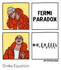 fermi-paradox-n-r-5nff-p-e-stoppersaysdsgn-drake-equation-62854002.png