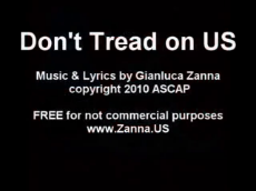 Don't Tread on US - by Gianluca Zanna.mp4