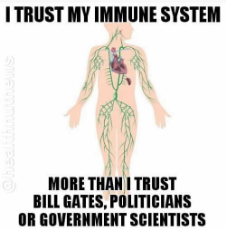 message-i-trust-my-immune-system-more-than-bill-gates-politicians-or-government-scientists.jpg